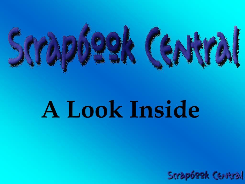 A Look Inside
