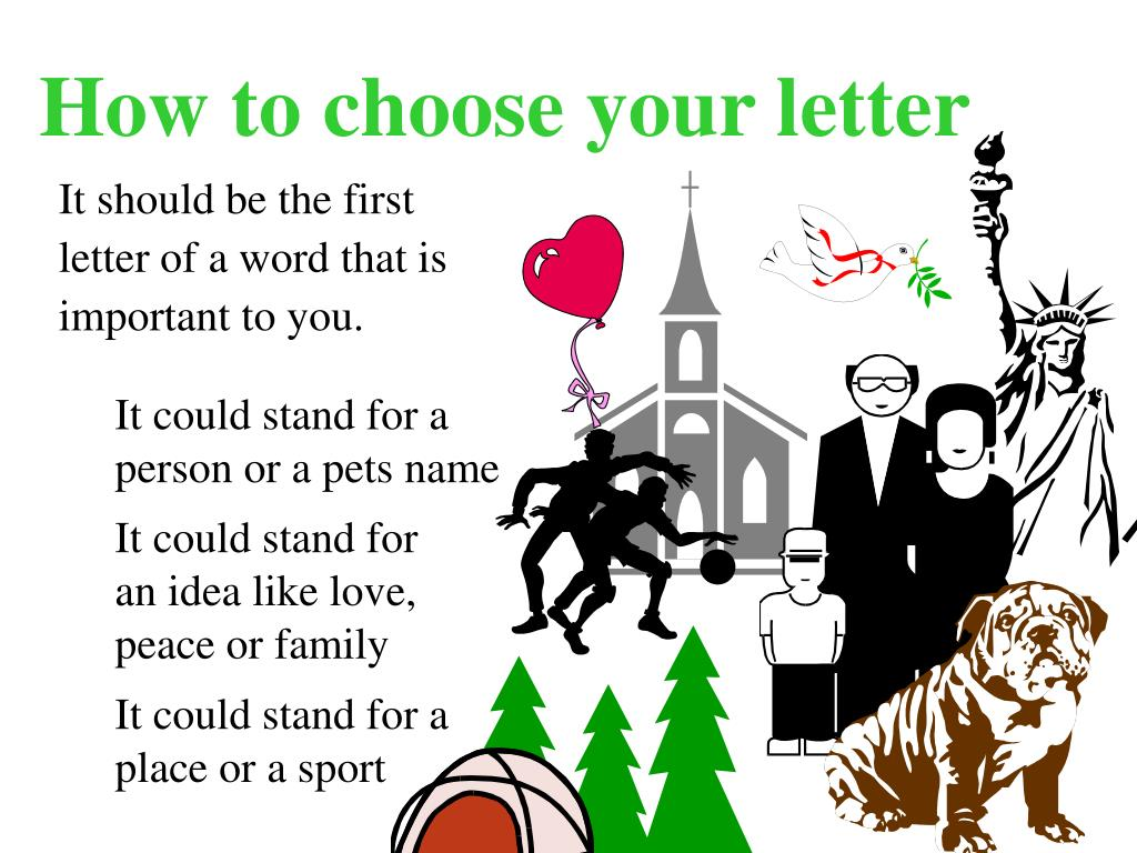 How to choose your letter