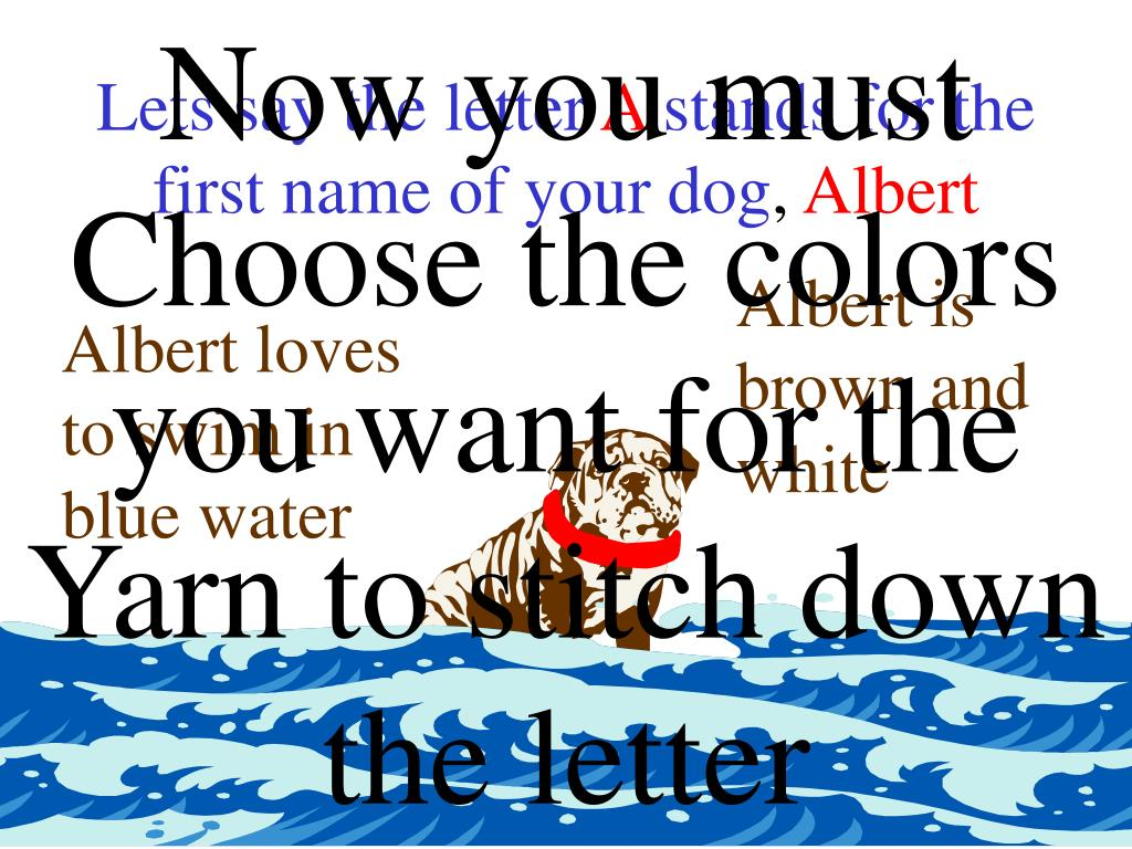 Now you must Choose the colors you want for the Yarn to stitch down the letter