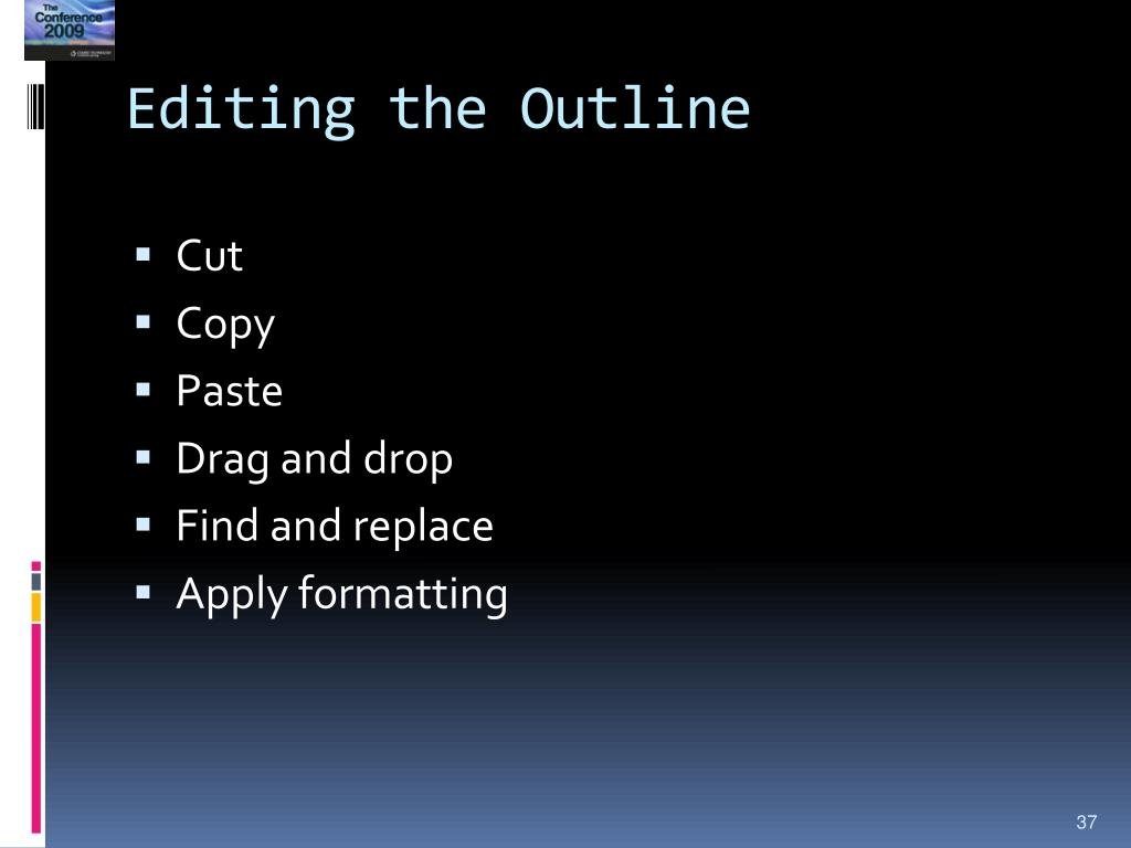 Editing the Outline