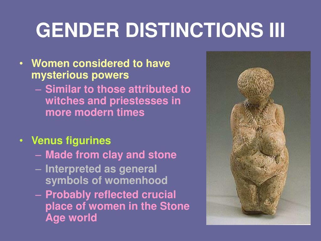 GENDER DISTINCTIONS III