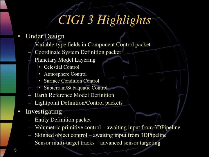 CIGI 3 Highlights