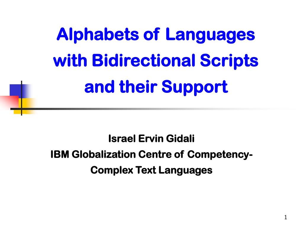 alphabets of languages with bidirectional scripts and their support l.