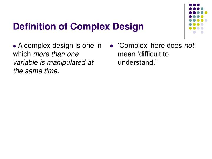 Definition of complex design