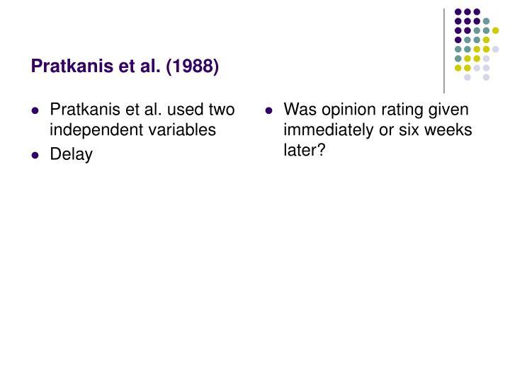 Pratkanis et al. used two independent variables