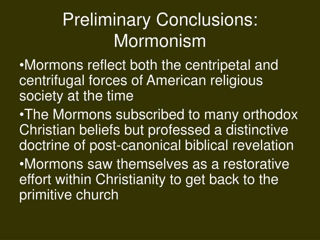 Preliminary Conclusions: Mormonism