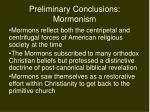 preliminary conclusions mormonism