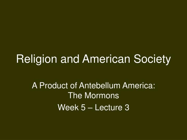 Religion and american society