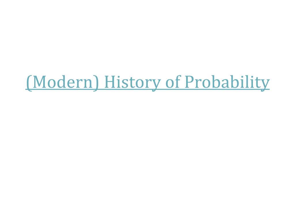 modern history of probability l.