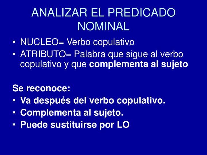 ANALIZAR EL PREDICADO NOMINAL