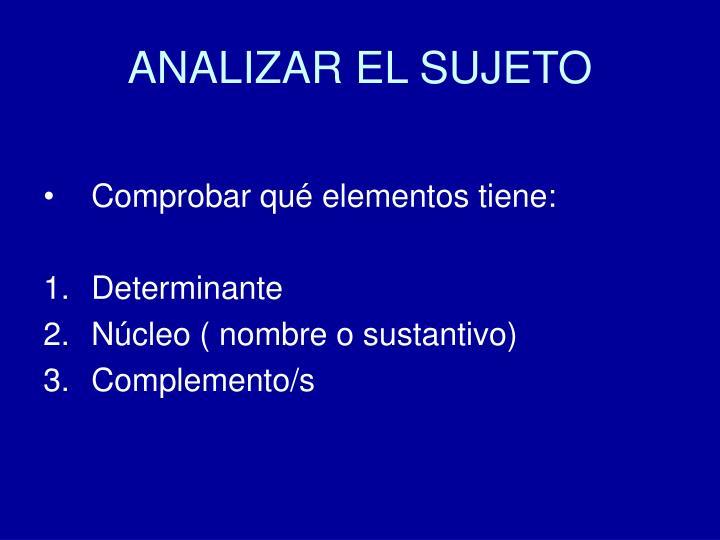 ANALIZAR EL SUJETO
