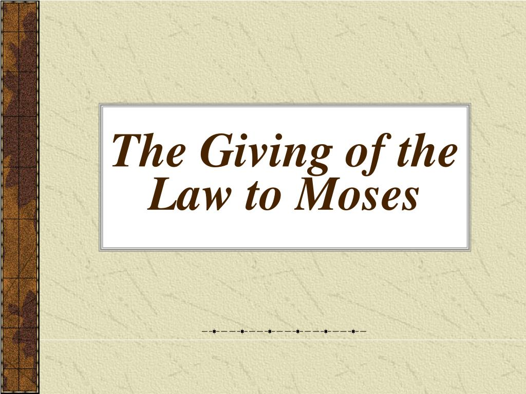 The Giving of the Law to Moses
