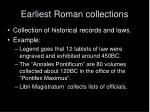 earliest roman collections