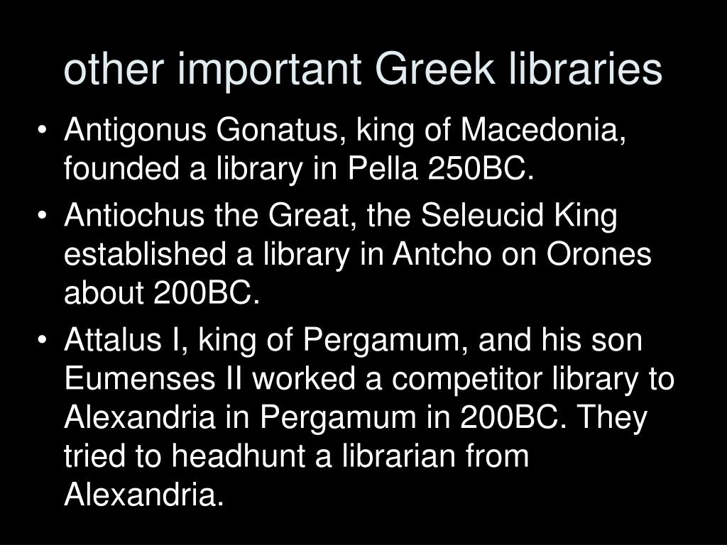 other important Greek libraries