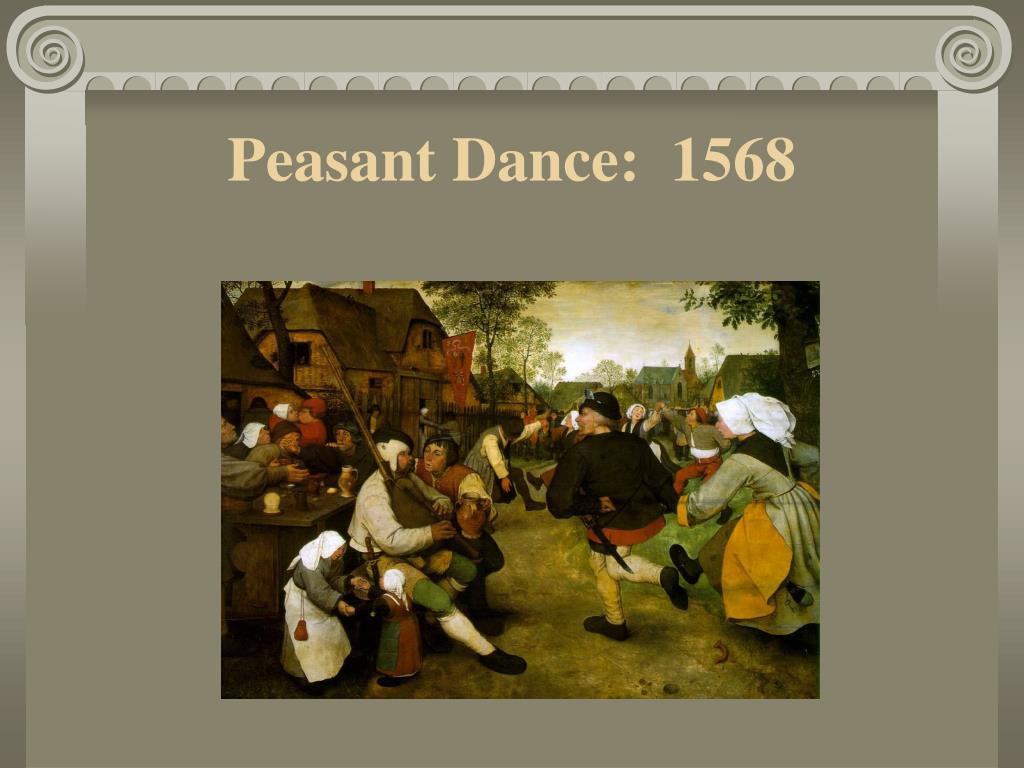 Peasant Dance:  1568