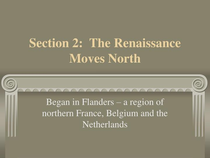 Section 2 the renaissance moves north