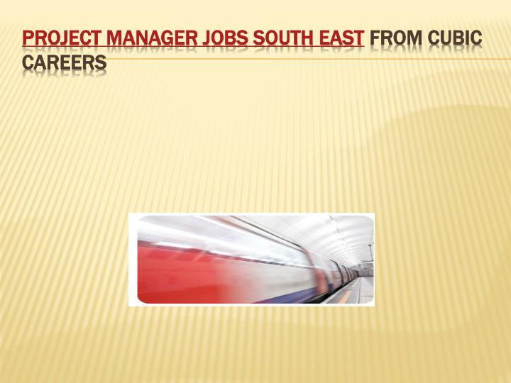 project manager jobs south east from cubic careers n.