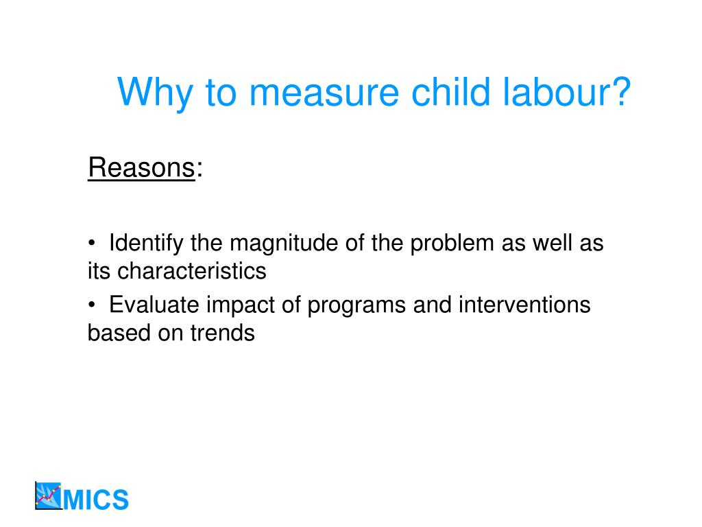 Why to measure child labour?