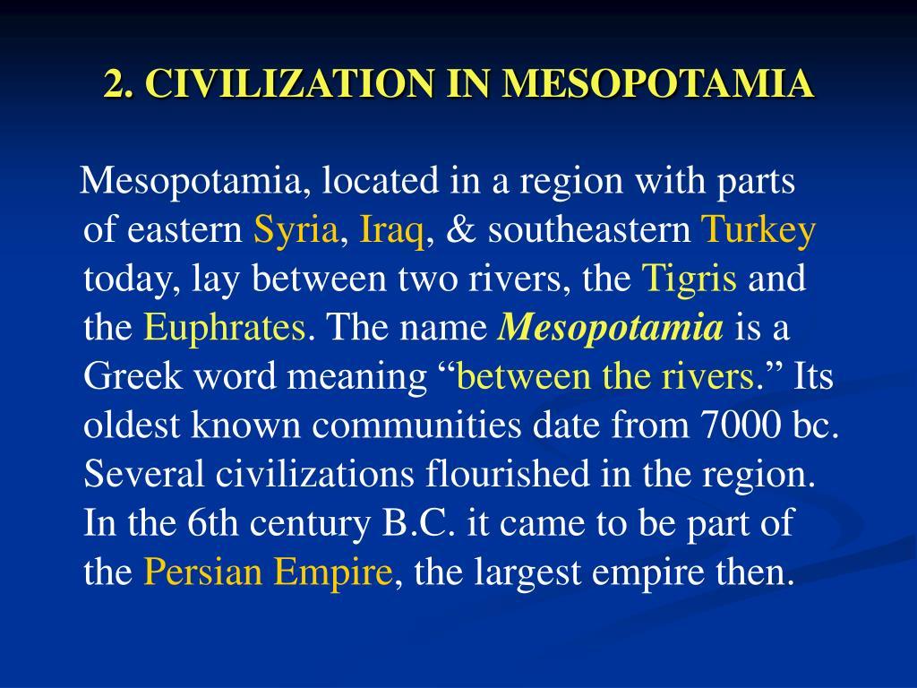 2. CIVILIZATION IN MESOPOTAMIA
