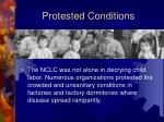 protested conditions