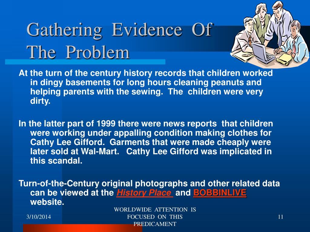 Gathering  Evidence  Of