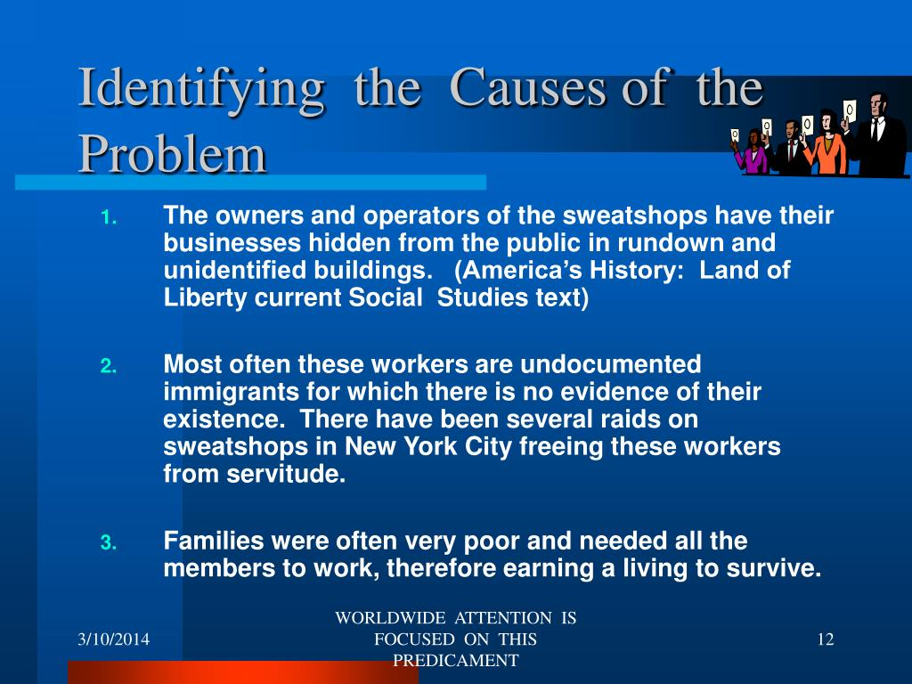 Identifying  the  Causes of  the Problem
