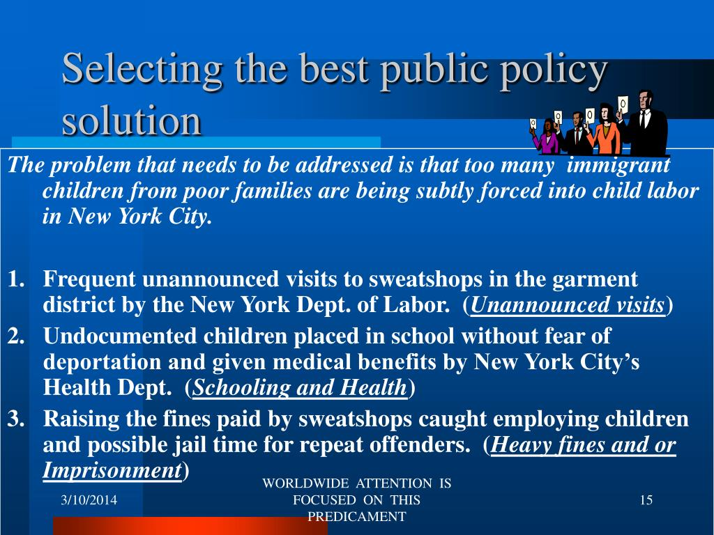 Selecting the best public policy solution