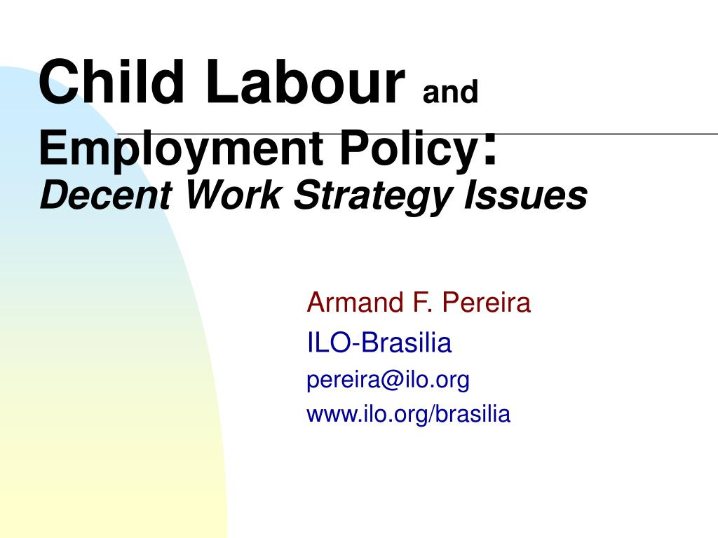 child labour and employment policy decent work strategy issues l.