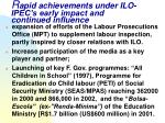 r apid achievements under ilo ipec s early impact and continued influence15