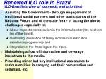 renewed ilo role in brazil ilo brasilia s view of top needs and priorities
