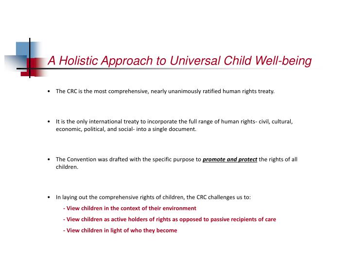 A holistic approach to universal child well being