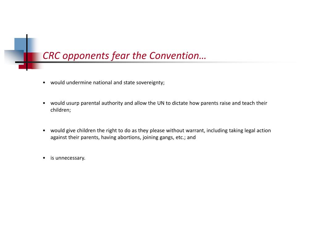 CRC opponents fear the Convention…