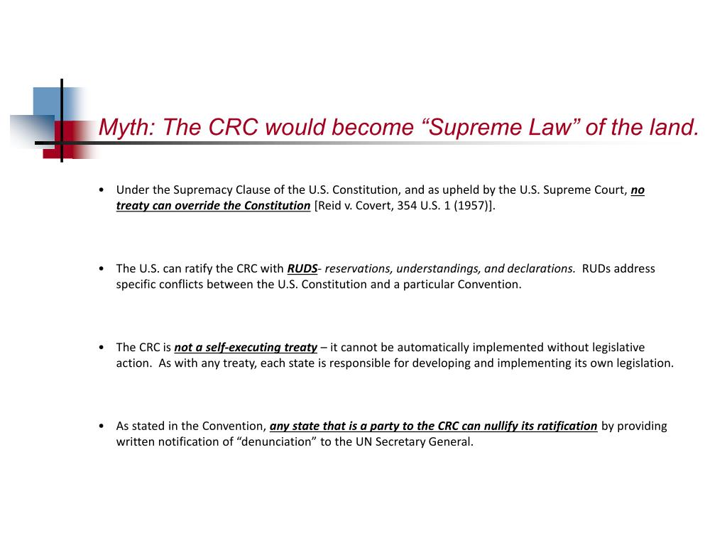 """Myth: The CRC would become """"Supreme Law"""" of the land."""