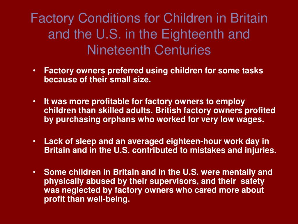 Factory Conditions for Children in Britain and the U.S. in the Eighteenth and Nineteenth Centuries