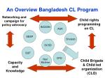 an overview bangladesh cl program9