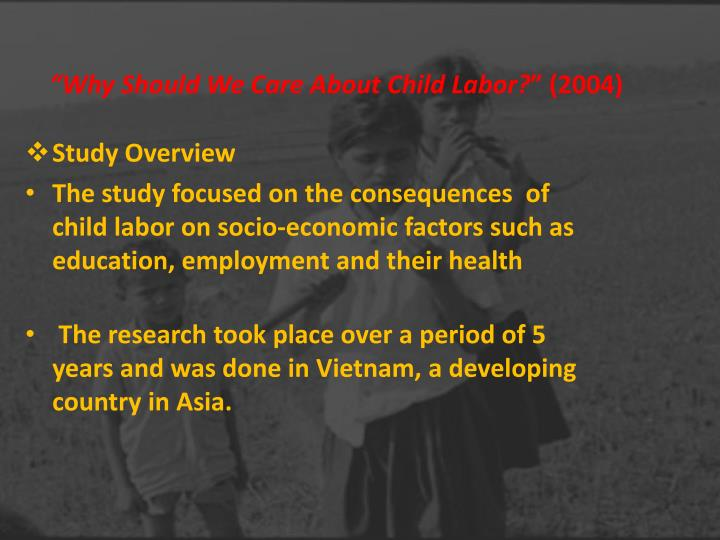 Why should we care about child labor 2004