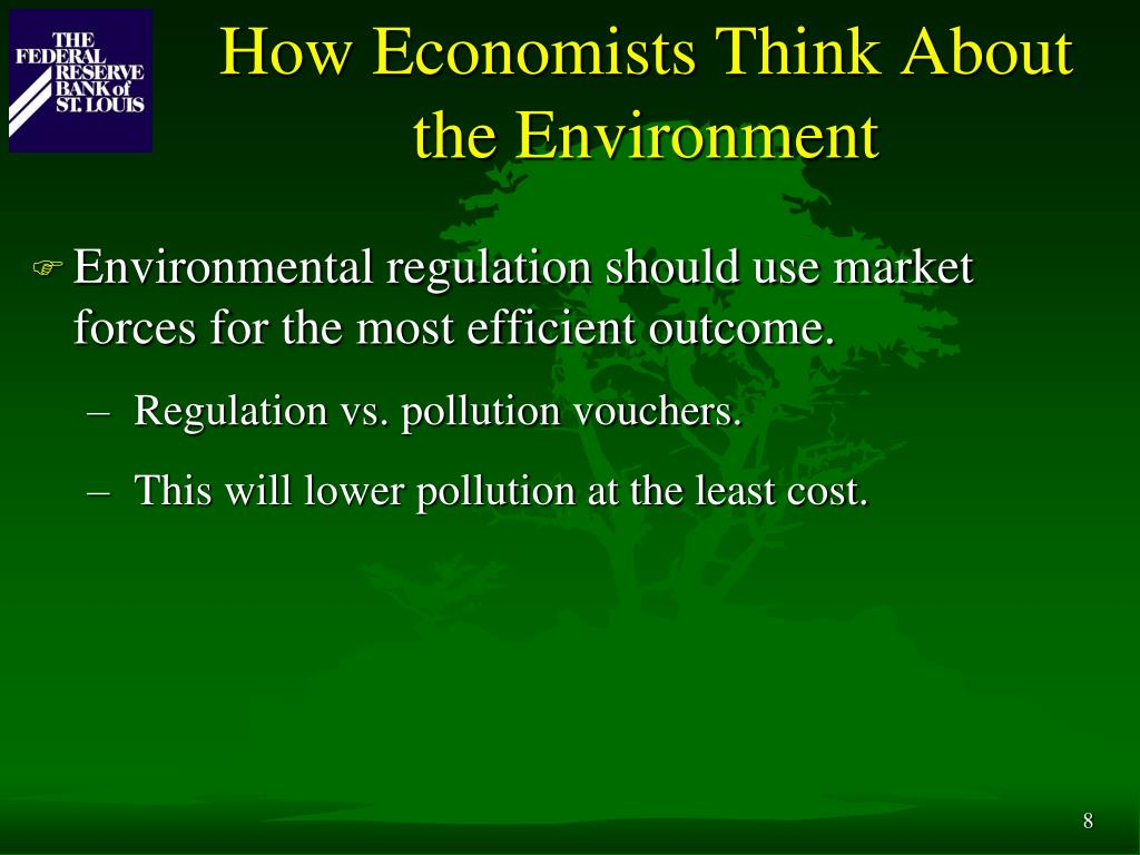 How Economists Think About the Environment