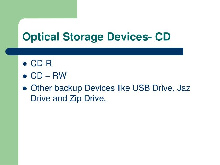 Optical Storage Devices- CD