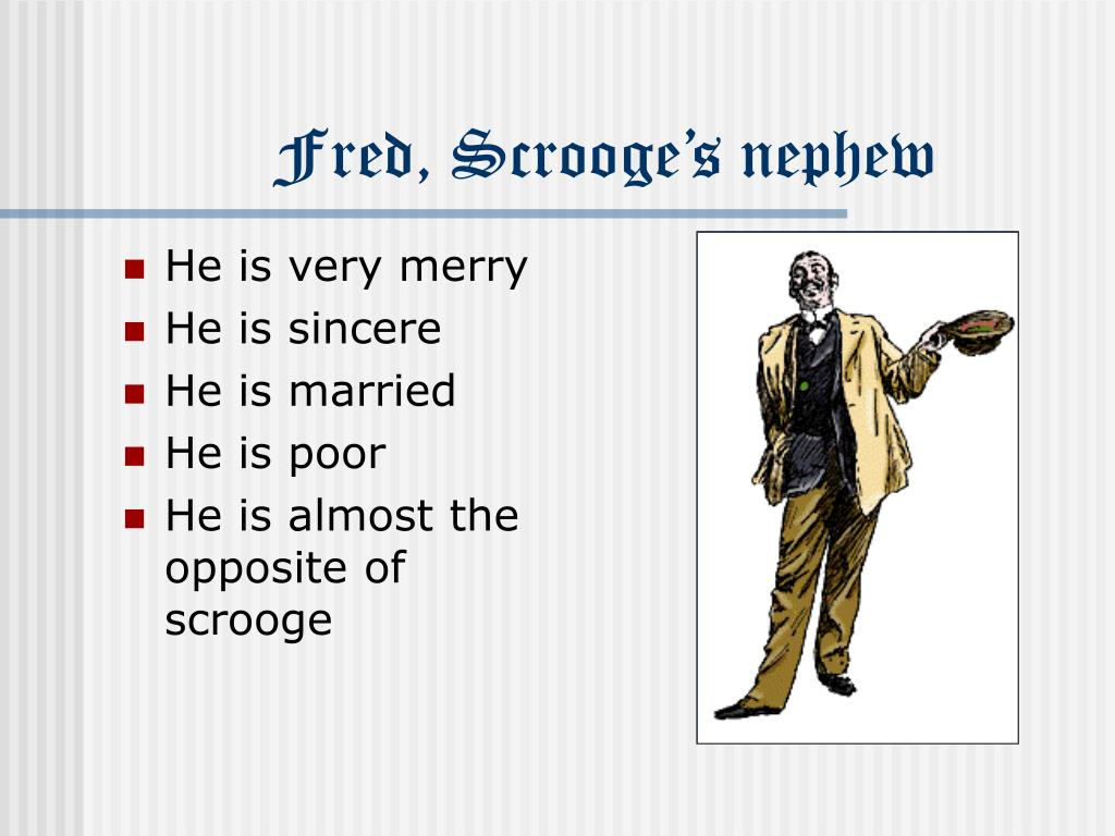 Fred, Scrooge's nephew