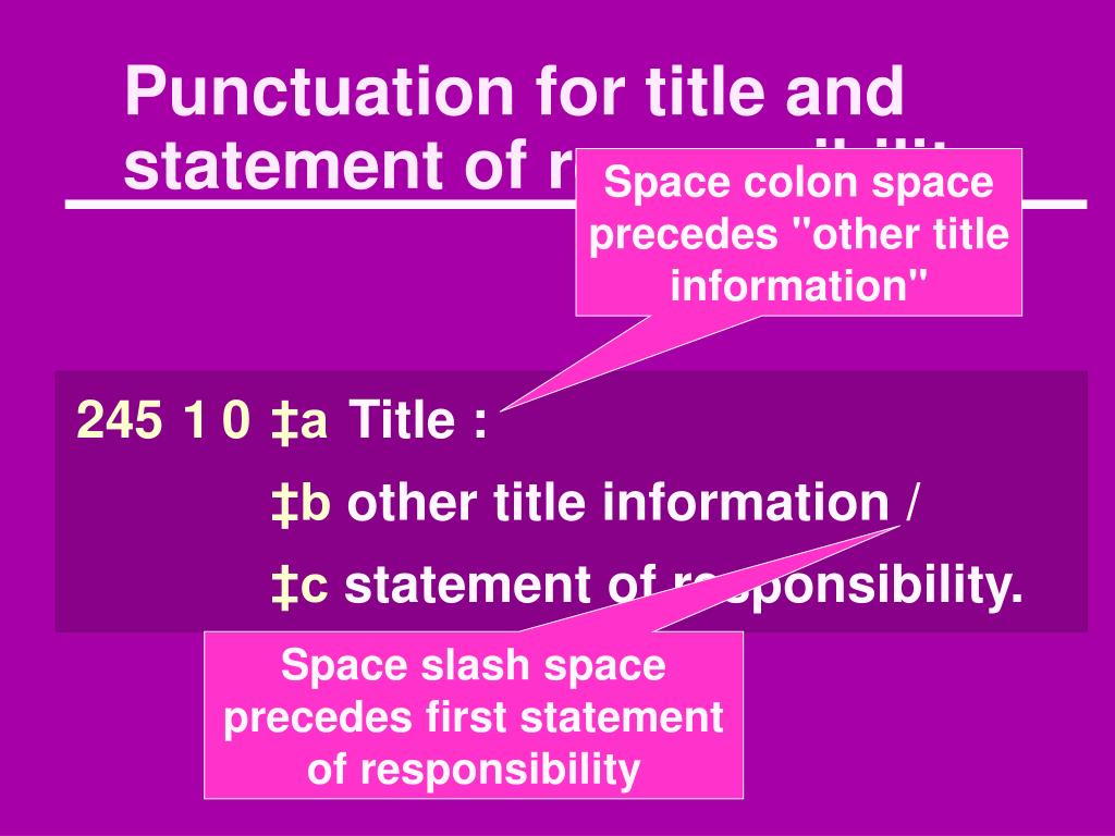 Punctuation for title and statement of responsibility