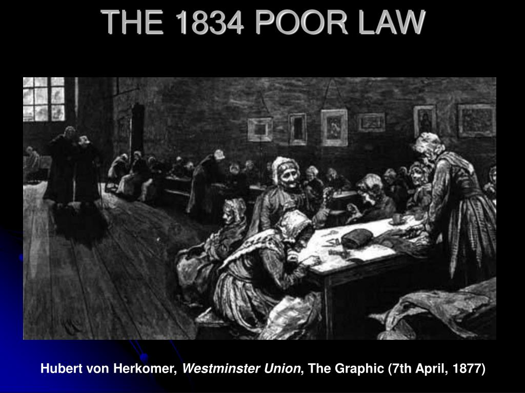 THE 1834 POOR LAW