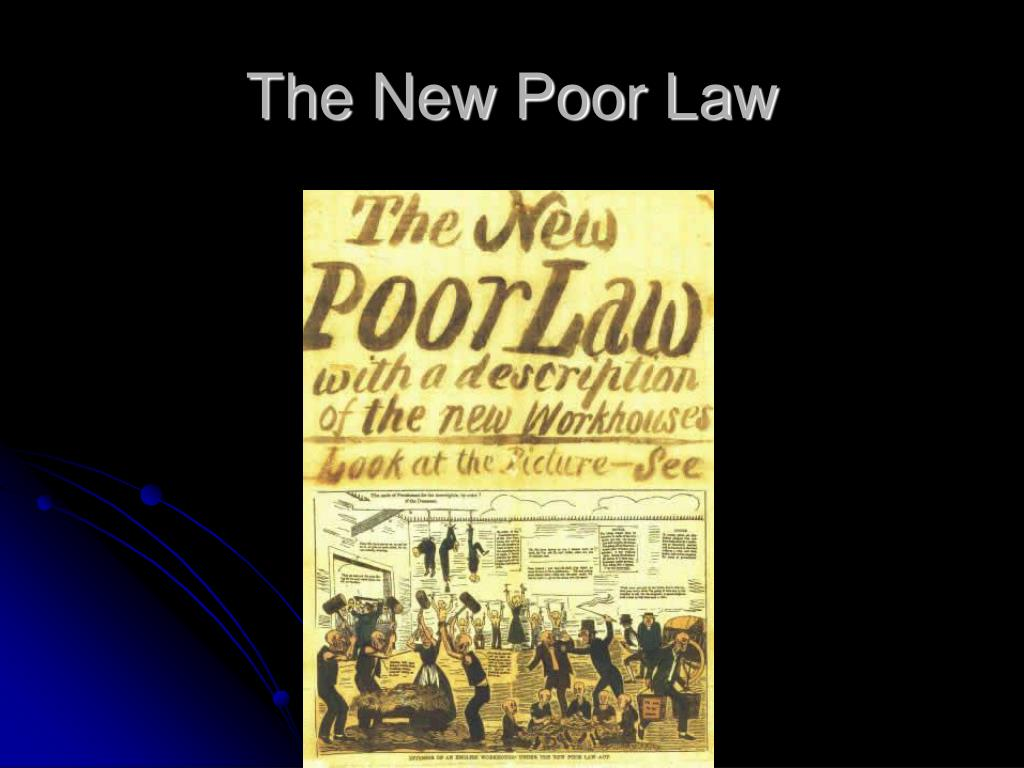 The New Poor Law
