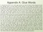 appendix a glue words