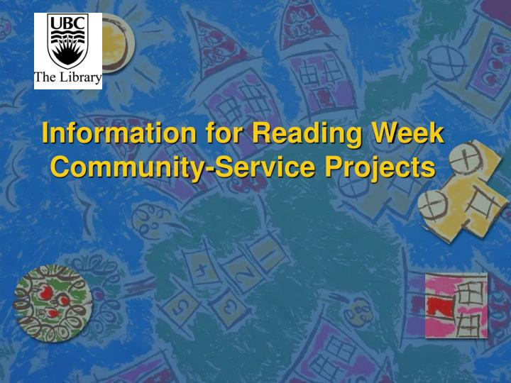 Information for reading week community service projects