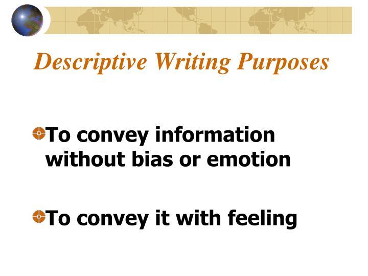 Descriptive writing purposes