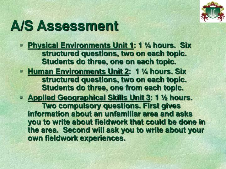 A/S Assessment