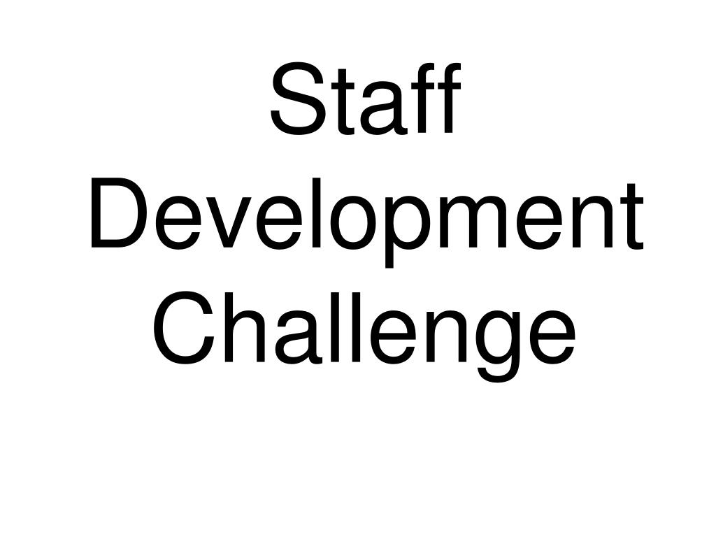 Staff Development Challenge