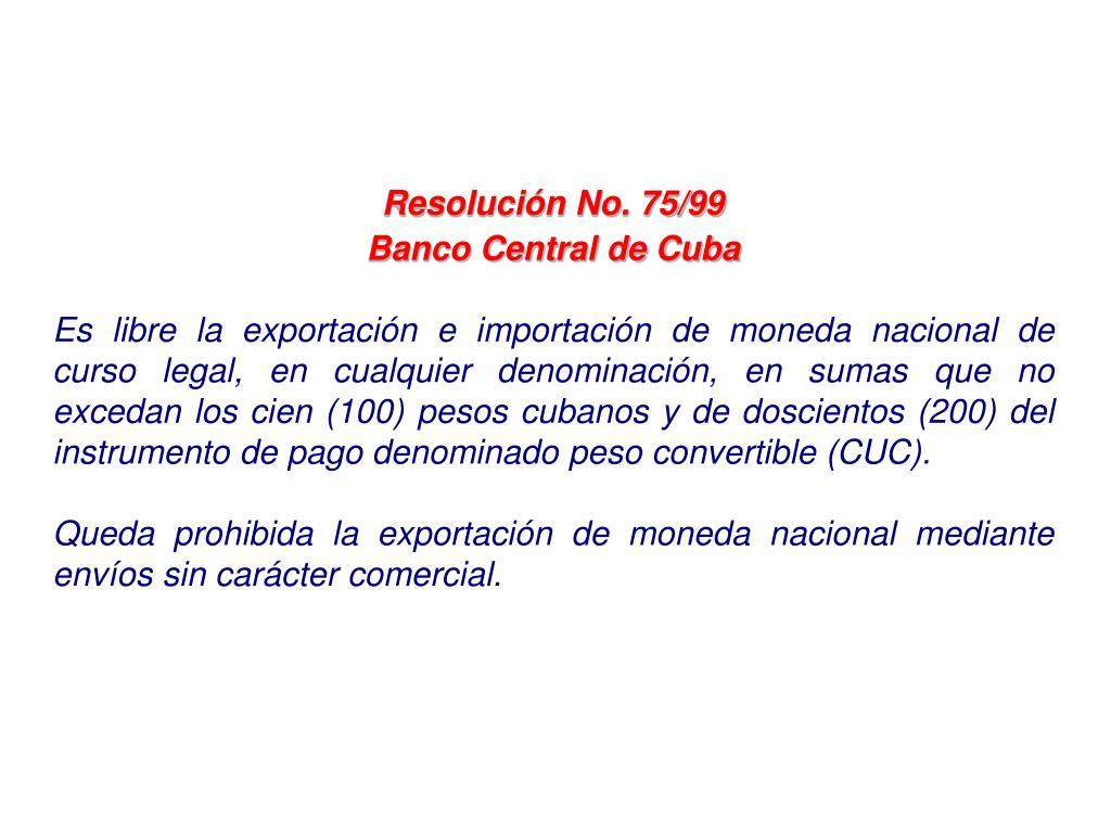 Resolución No. 75/99