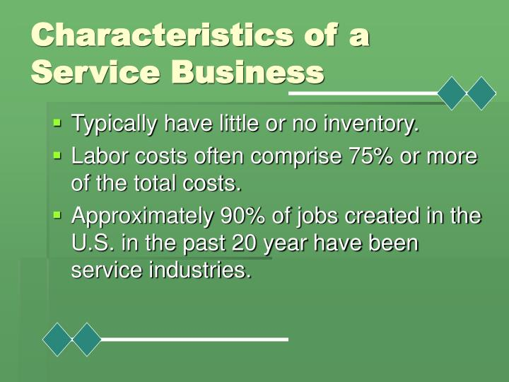 Characteristics of a service business