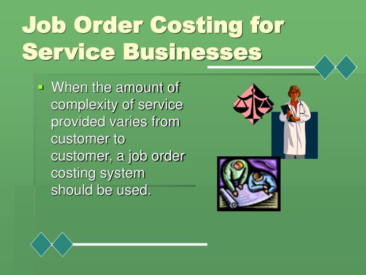 Job Order Costing for Service Businesses